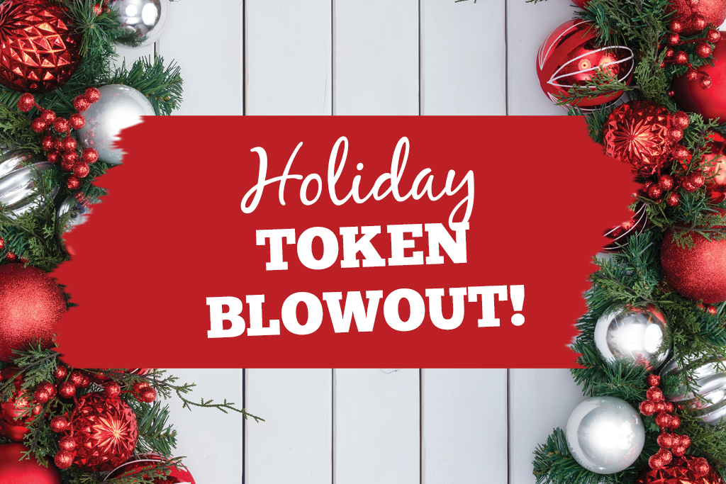 Holiday Token Blowout Sale Jacksonville Beach